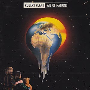 ROBERT PLANT - FATE OF NATIONS