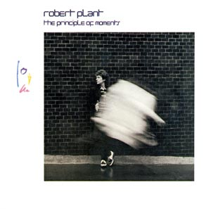 ROBERT PLANT - THE PRINCIPLES OF MOMENT