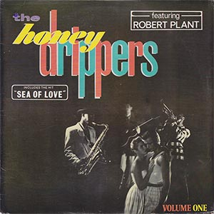 ROBERT PLANT -THE HONEYDRIPPERS VOLUME ONE